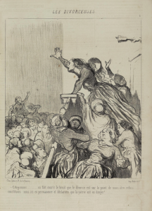 """""""Women citizens, it is rumoured that they are going to refuse us our right to divorce... let us stand here together in permance and save the fatherland!"""", caricature by Honoré Daumier in Le Charivari, 4 August 1848. Accessed at http://digi.ub.uni-heidelberg.de/diglit/charivari1848/0874?sid=c6ed75261bced9c795aac77a0531d637"""