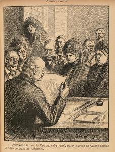 To secure your entrance into paradise, your pious relative bequeaths her entire fortune to a religious community. Caricature by Heidbrinck appearing in L'Assiette au beurre, 16 November 1901. http://gallica.bnf.fr/ark:/12148/bpt6k1047870v/f3.item